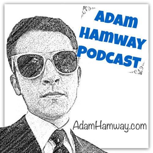 Adam Hamway Podcast Image
